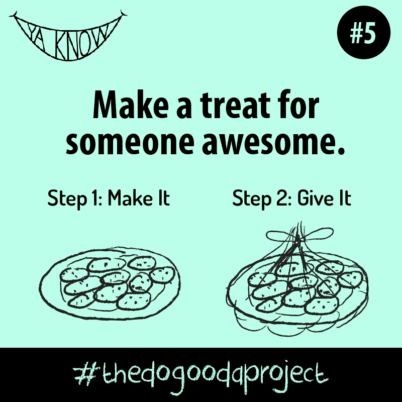 The Do Gooda Project #5