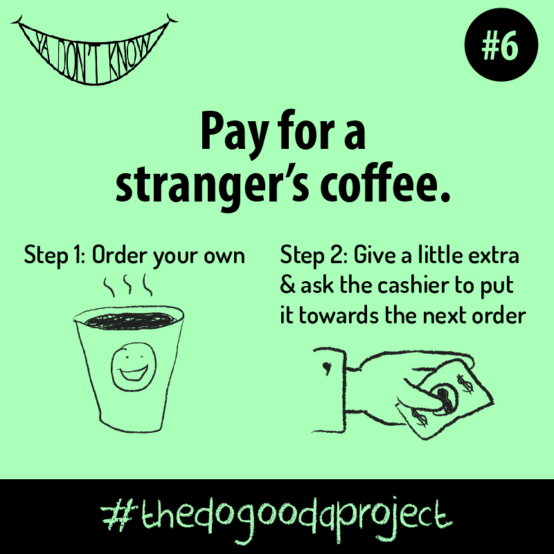 The Do Gooda Project 6